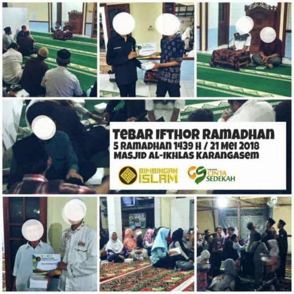 Tebar Ifthor Ramadhan 1439 H Cinta Sedekah bersama Wisma Bimbingan Islam di Mesjid Al Ikhlas Karangasem
