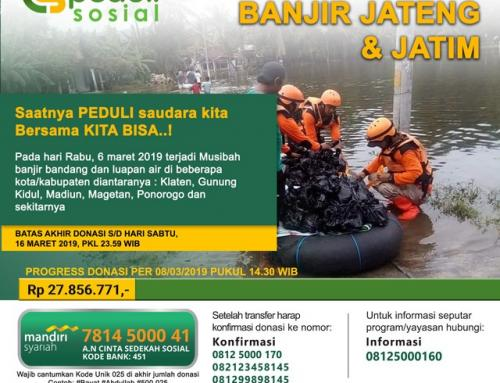 CS Peduli Sosial – Ayo Bangkit Saudaraku – Banjir Jateng & Jatim