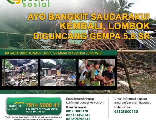 CS Peduli Sosial – Gempa Lombok 5,8 SR 17 Maret