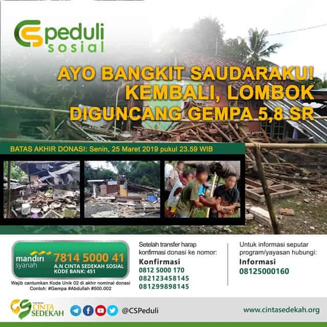 CS Peduli Sosial - Gempa Lombok 5,8 SR 17 Maret