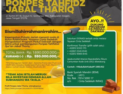 Pembangunan Ponpes Tahfidzul Qur'an Jabal Thoriq – Sragen Jawa Tengah