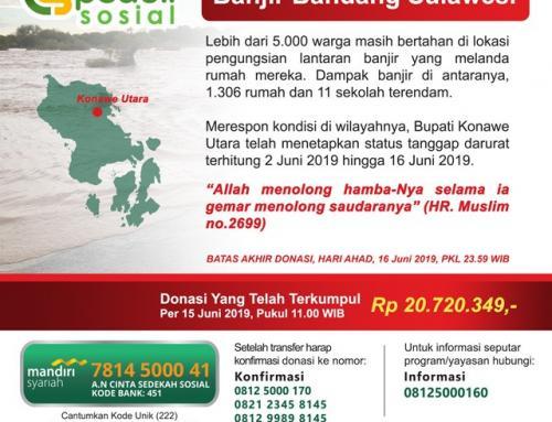 UPDATE 16 JUNI – DONASI CS Peduli – Banjir Bandang Sulawesi