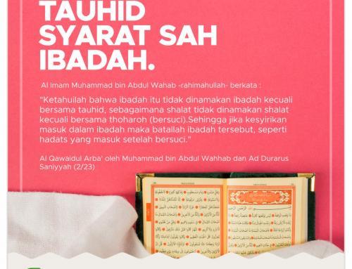 TAUHID SYARAT SAH IBADAH