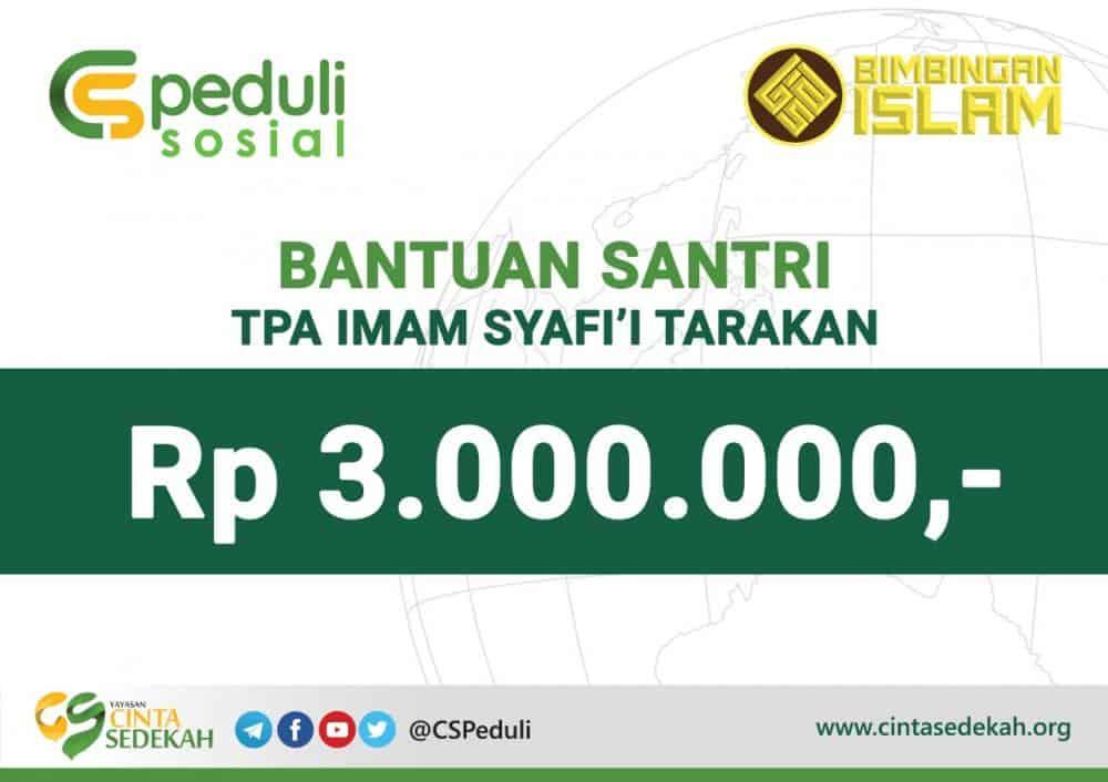 CS Peduli Sosial - Bantuan Santri TPA Imam Syafi'i Tarakan