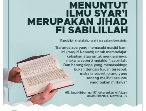 Menuntut ilmu syar'i merupakan jihad fi sabilillah