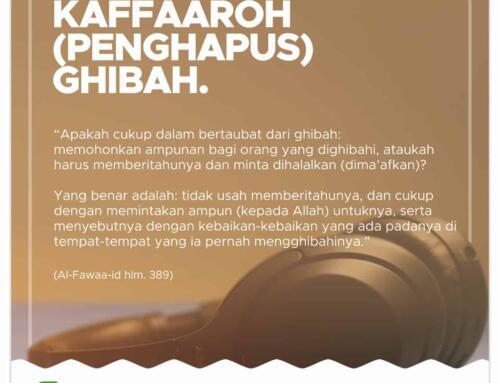 Kaffaaroh (Penghapus) Ghibah