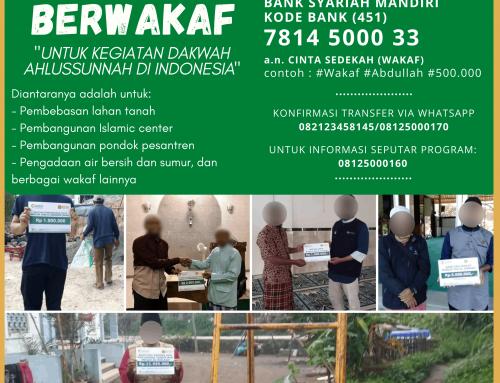 YUK.. BERWAKAF UNTUK KEGIATAN DAKWAH AHLUSSUNNAH DI INDONESIA