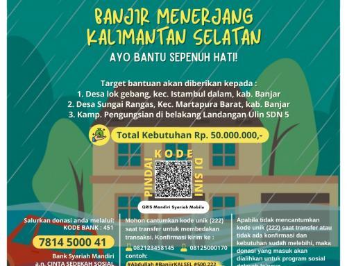 Mari..!! Kita Bantu Korban Bencana Banjir Kalimantan Selatan – Update 22 Januari 2021