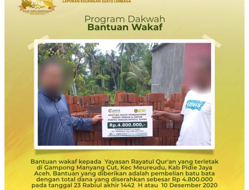 Program Wakaf untuk Yayasan Rayatul Qur'an yang terletak di Pidie Jaya Aceh