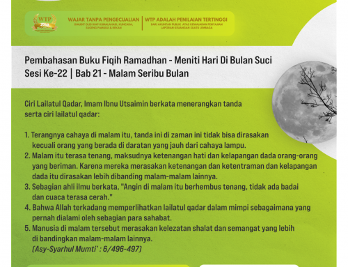 Tematik | Pembahasan Buku Fiqih Ramadhan – Meniti Hari Di Bulan Suci – Sesi Ke-22 | Bab 21 – Malam Seribu Bulan