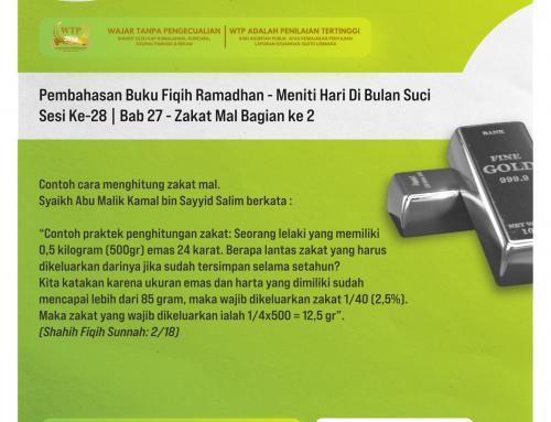 Tematik | Pembahasan Buku Fiqih Ramadhan – Meniti Hari Di Bulan Suci – Sesi Ke-28 | Bab 27 – Zakat Mal bagian ke 2
