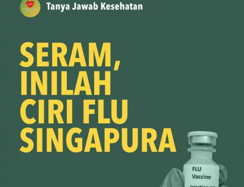 ❓ Tanya Jawab Cinta Sehat 🩺 – 🖇 FLU SINGAPURA
