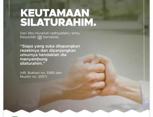 9. KEUTAMAAN SILATURAHIM