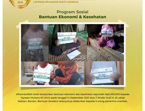Bantuan Ekonomi & Kesehatan Melalui Mitra Mutiara Al-Umm di Lebak Selatan, Banten